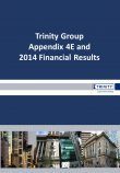 Trinity Group Appendix 4E and 2014 Financial Report